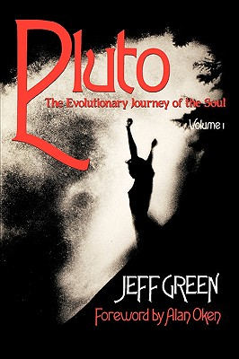 Pluto: The Evolutionary Journey of the Soul - Green, Jeff
