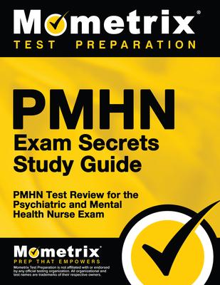 Pmhn Exam Secrets Study Guide: Pmhn Test Review for the
