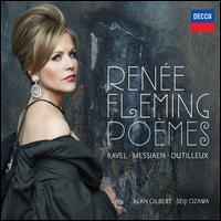 Po�mes - Ren�e Fleming (soprano)