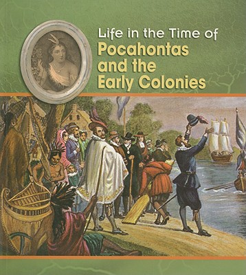 Pocahontas and the Early Colonies - Trumbauer, Lisa