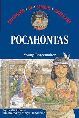 Pocahontas: Young Peacemaker - Gourse, Leslie