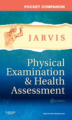 Pocket Companion for Physical Examination & Health Assessment - Jarvis, Carolyn, PhD, Apn