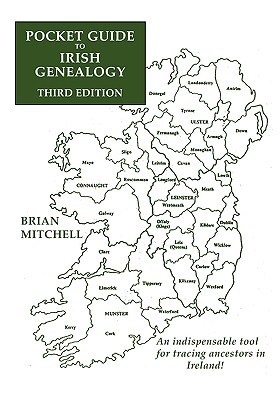 Pocket Guide to Irish Genealogy. Third Edition - Mitchell, Brian