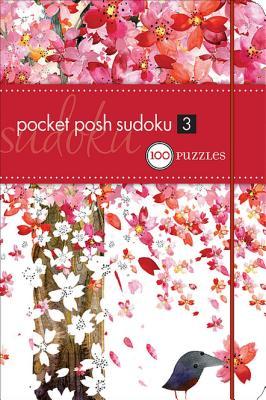 Pocket Posh Sudoku 3: 100 Puzzles - The Puzzle Society