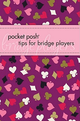 Pocket Posh Tips for Bridge Players - Bookworks, Downtown, and Bergen, Marty