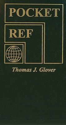 Pocket Ref - Glover, Thomas J (Compiled by)
