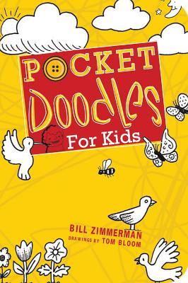 Pocketdoodles for Kids - Zimmerman, Bill, and Bloom, Tom