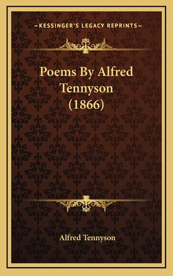 Poems by Alfred Tennyson (1866) - Tennyson, Alfred, Lord