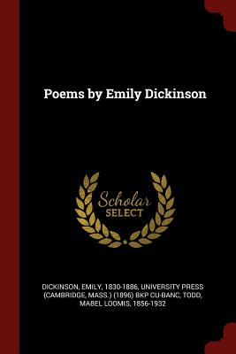 Poems by Emily Dickinson - Dickinson, Emily