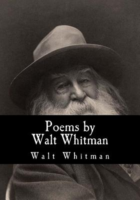 Poems by Walt Whitman - Whitman, Walt, and Rossetti, William Michael (Selected by)