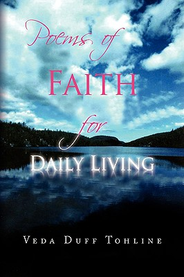 Poems of Faith for Daily Living - Tohline, Veda Duff