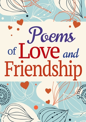 Poems of Love and Friendship - Arcturus Publishing