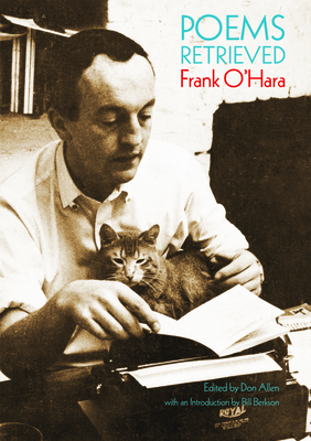 Poems Retrieved - O'Hara, Frank, Professor