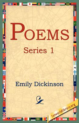 Poems, Series 1 - Dickinson, Emily, and 1st World Library (Editor), and 1stworld Library (Editor)