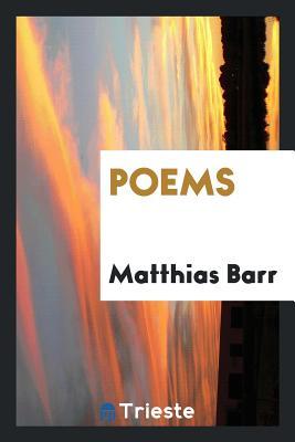 Poems - Barr, Matthias