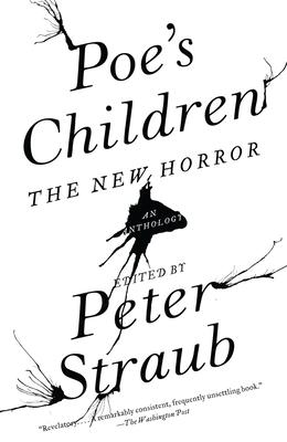 Poe's Children: The New Horror - Straub, Peter