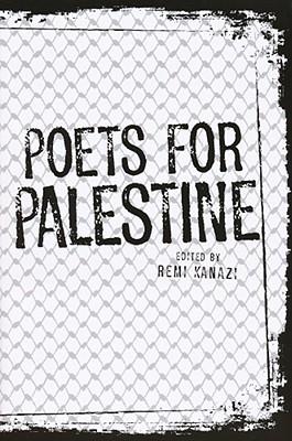 Poets for Palestine - Kanazi, Remi (Editor)