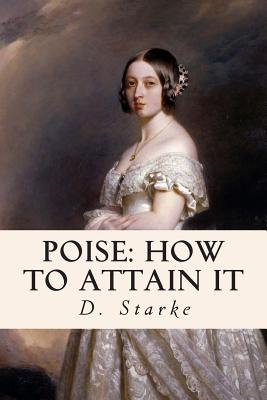 Poise: How to Attain It - Starke, D, and Medhurst, Francis (Translated by)
