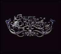 Poison [Deluxe Edition] [Bonus DVD] - Bullet for My Valentine