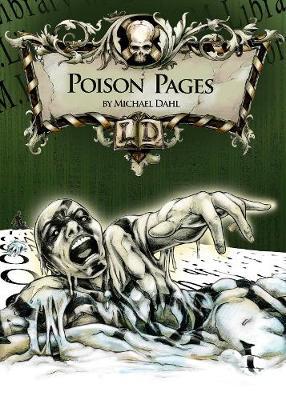 Poison Pages - Dahl, Michael