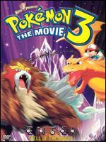 Pokemon 3 the Movie: Spell of the Unknown