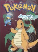 Pokemon Elements, Vol. 8: Dragon