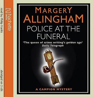 Police at the Funeral - Allingham, Margery, and Franks, Philip (Read by)