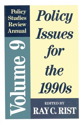 Policy Issues for the 1990's - Rist, Ray (Editor)