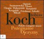 Polish Romantic Music (Pozegnanie Ojczyzny)