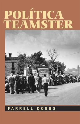 Politica Teamster - Dobbs, Farrell