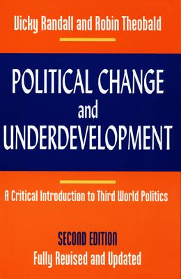 Political Change & Underdev-PB - Randall, Vicky, and Vicky Randall, and Robin Theobald