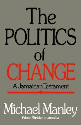 Politics Change - Manley, Michael, and Manley, Mrs.