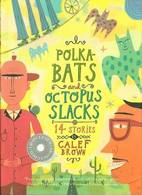 Polkabats and Octopus Slacks - Brown, Calef