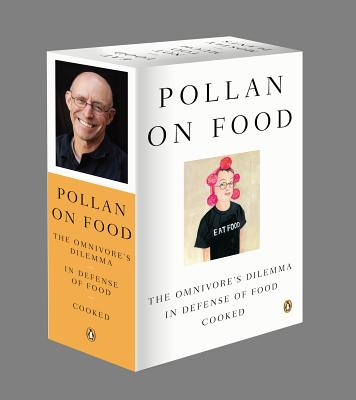 Pollan on Food Boxed Set: The Omnivore's Dilemma; In Defense of Food; Cooked - Pollan, Michael