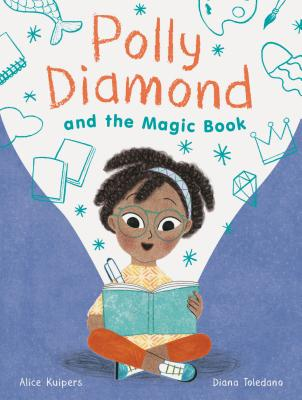 Polly Diamond and the Magic Book - Kuipers, Alice