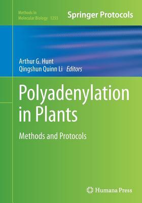 Polyadenylation in Plants: Methods and Protocols - Hunt, Arthur G (Editor)