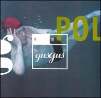 Polydistortion - GusGus