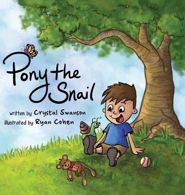 Pony the Snail - Swanson, Crystal