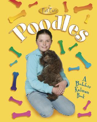 Poodles - MacAulay, Kelley, and Kalman, Bobbie, and Crabtree, Marc (Photographer)