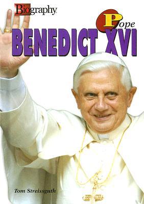 Pope Benedict XVI - Streissguth, Thomas