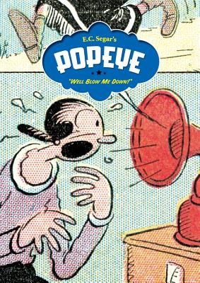 Popeye Vol.2: Well Blow Me Down! - Segar, E. C.