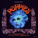 Poppies: Assorted Finery from the First Psychedelic Age