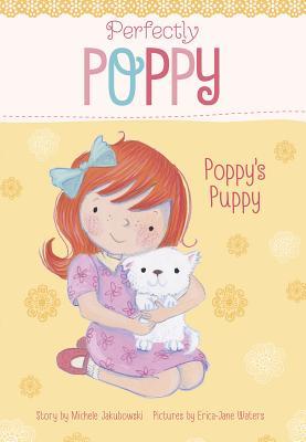 Poppy's Puppy - Jakubowski, Michele