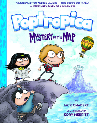 Poptropica: Book 1: Mystery of the Map - Chabert, Jack