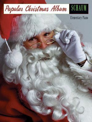 Popular Christmas Album - Schaum, John W, and Schaum, Wesley