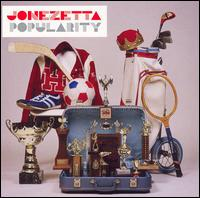 Popularity - Jonezetta