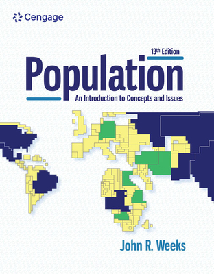 Population: An Introduction to Concepts and Issues - Weeks, John