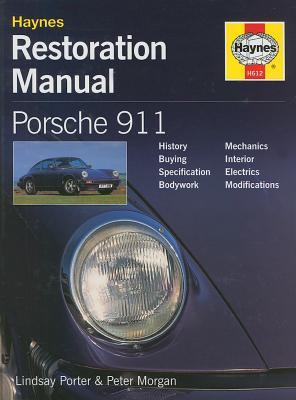 porsche 911 restoration manual book by lindsay porter peter morgan rh alibris com car manual books car manual book free download