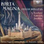 Porta Magna: Cello Sonatas