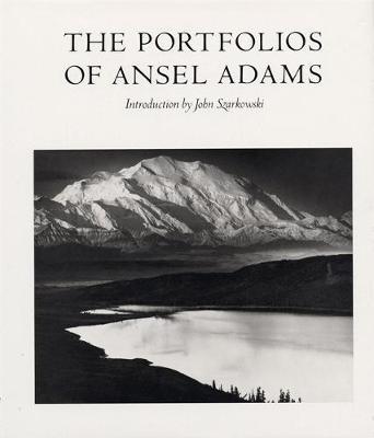 Portfolios of Ansel Adams - Adams, Ansel, and Szarkowski, John, Mr. (Adapted by)